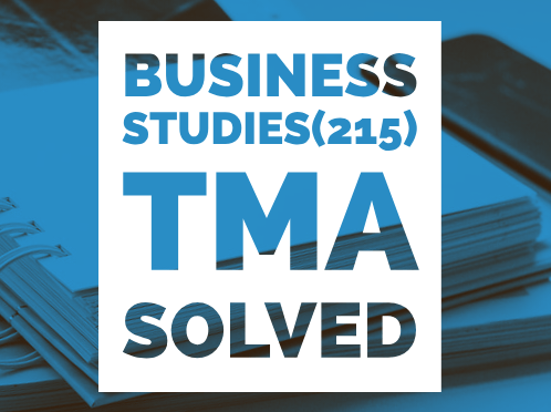 NIOS solved TMA BUSINESS STUDIES (215) TMA