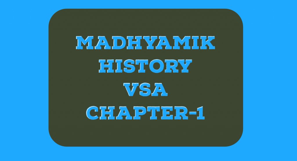 Madhyamik history short question answer