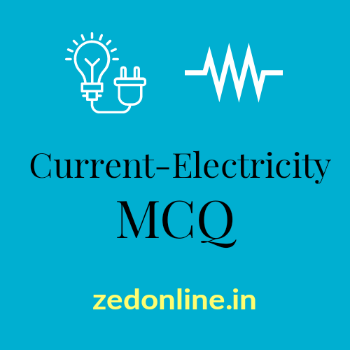 Madhyamik Physics MCQs with answers Chapter- Current Electricity. 1