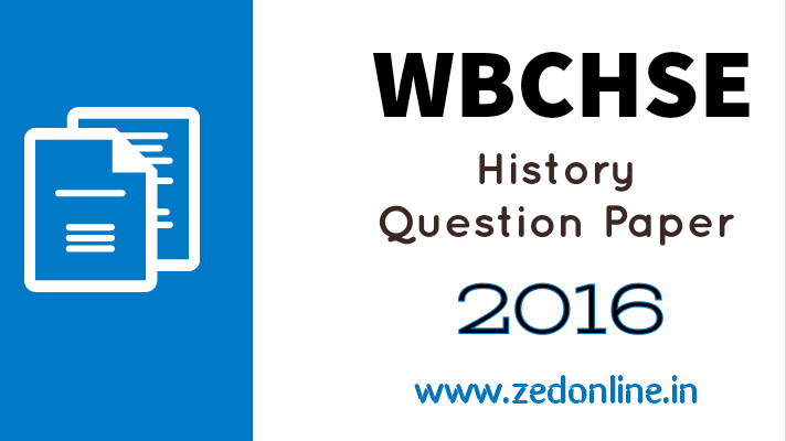 wbchse history question paper 2016